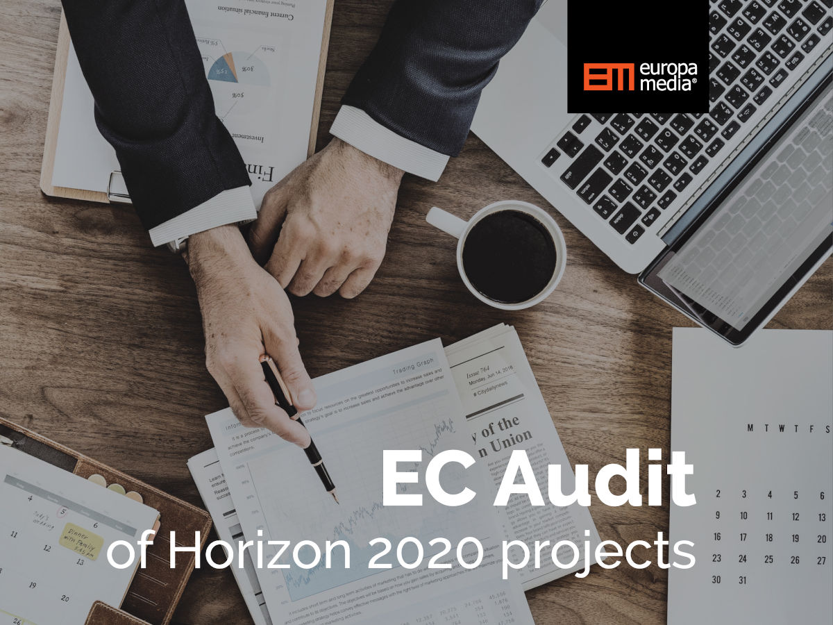 "EC Audit of Horizon 2020 projects: ""My Audits"" – should I be scared?"