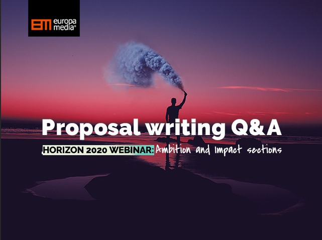 Horizon 2020 webinar Proposal writing FAQ: Ambition and Impact sections