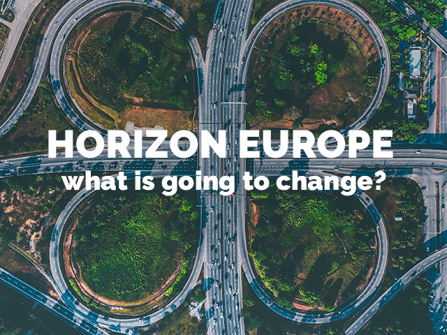 Horizon Europe: what is going to change compared to Horizon 2020?