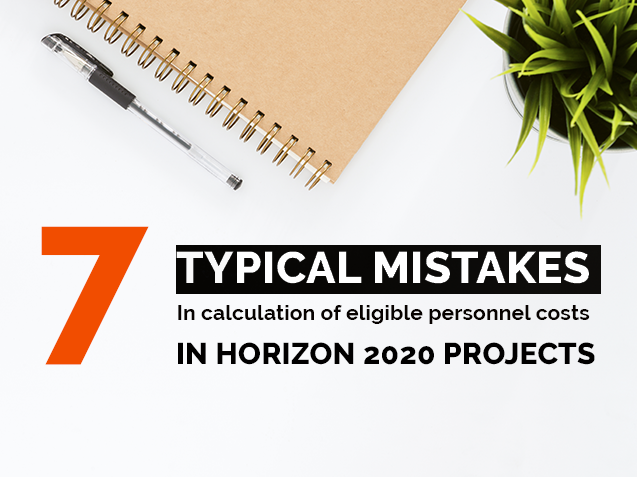 7 typical mistakes in calculation of eligible personnel costs in H2020