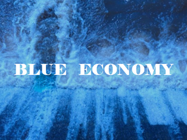 BLUE ECONOMY – What is it all about?
